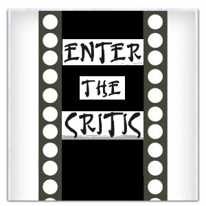 Enter The Critic